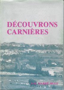 Découvrons Carnières, livre